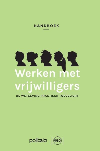 Handboek werken met vrijwilligers - de wetgeving praktisch toegelicht